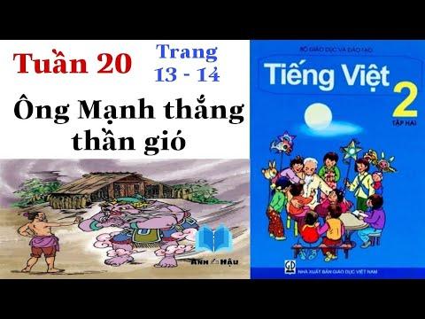 Tiếng Việt Lớp 2 | Tuần 20 | ÔNG MẠNH THẮNG THẦN GIÓ | Tập đọc | Trang 13 – Trang 14 | Tập 2