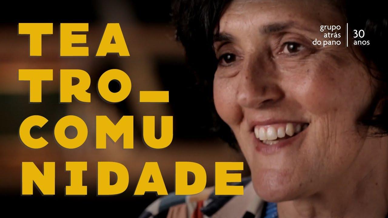 """Primeiro episódio da série """"Atrás do Pano 30 anos"""": Teatro e Comunidade, com Myriam Nacif"""