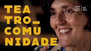 Atrás do Pano 30 anos   Teatro e Comunidade - com Myriam Nacif e Paulinho Polika