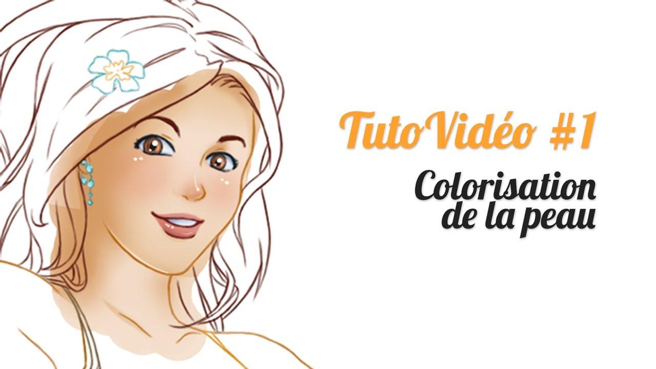 TutoVidéo 1 Colorisation de la peau
