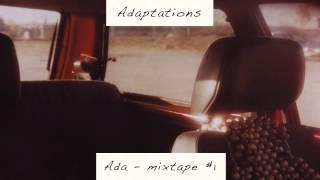Andi Teichmann - Tape (Ada Mix) 'Adaptations - Mixtape #1' Album