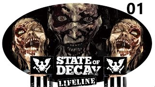 State of Decay Lifeline #01 ☣Im Back☣ Let