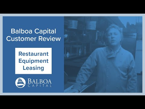 Restaurant Equipment Leasing | Balboa Capital Review