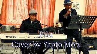 # Pilu - Pop Melayu by Yapto # Cover Asmidar Darwis
