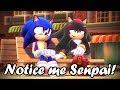 MMD Sonic Shadow Notice Me Senpai mp3