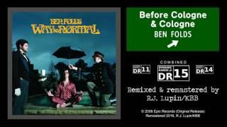 Ben Folds - Before Cologne & Cologne (Remaster)