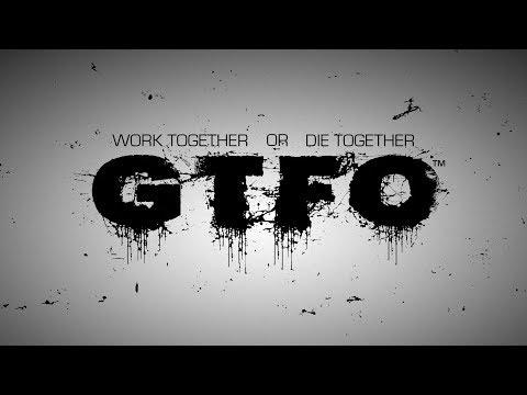 GTFO - Name Reveal Teaser Trailer