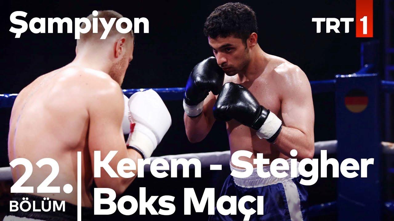 Kerem'in Rakibi, Alman Boksör Thomas Steigher!   Şampiyon 22. Bölüm
