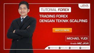 Trading Forex Dengan Teknik Scalping