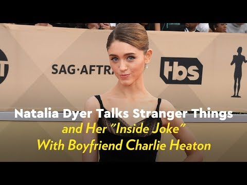Natalie Dyer Talks Stranger Things and Her Inside Joke With Boyfriend Charlie Heaton