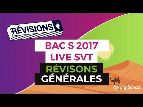 Bac S 2017 - Révisions LIVE de SVT : Révisons générales