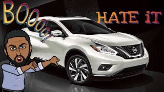 Things we HATE about our 2017-18 NISSAN MURANO