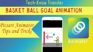 Picsart Animator tutorial #4  - Create BasketBall goal animation