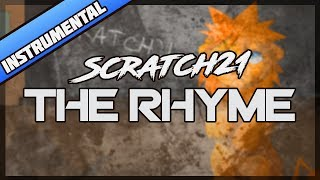 Scratch21 - The Rhyme [Instrumental]