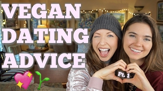 Vegan Dating Confessions: The Worst Apps, Best Dates & Fave Advice Books [PT. 1]