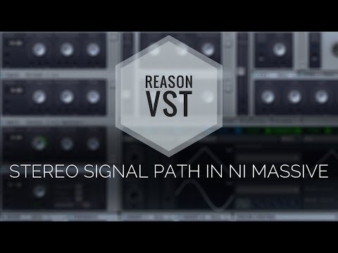 VST in Reason 9.5 - NI Massive Synthesizer with a Stereo Signal Path!