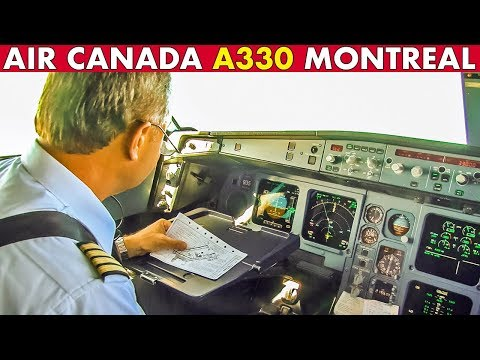 Piloting AIR CANADA Airbus A330 Into Montreal