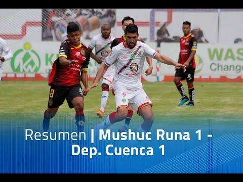 Mushuc Runa Dep. Cuenca Goals And Highlights