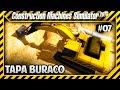Construction Machines Simulator 2016 - Tampando Encanamento de Esgoto - #07