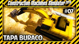 Construction Machines Simulator 2016 - Tampando Encanamento de Esgoto - #07