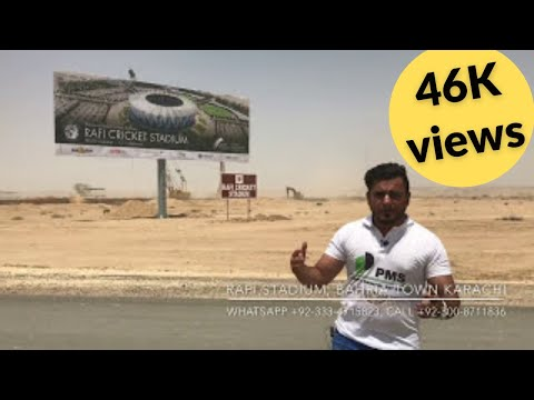 Rafi stadium Bahria Town Karachi latest updates and developments covered by PMS on 20th may 2017