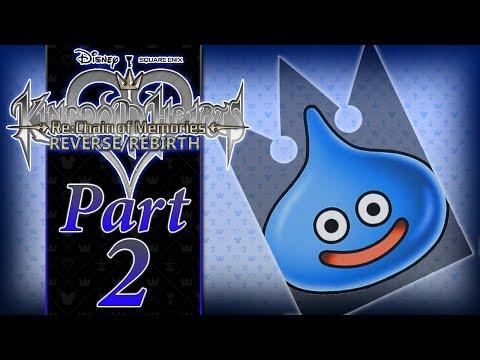Kingdom Hearts Re: Chain of Memories R/R - PART 2 - Slime Tastic!