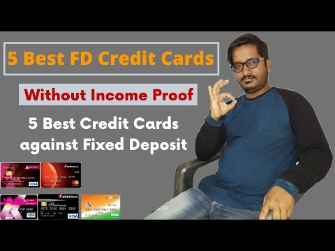 5 Best Credit Cards Against Fixed Deposit | 5 Best Credit Cards Without Income Proof [Hindi]
