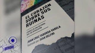 El corazón sobre sus ruinas, de Juan Cruz Taborda Varela