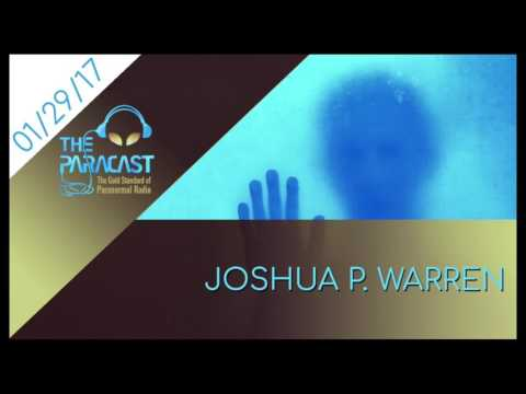 The Paracast: January 29, 2017 — Joshua P. Warren