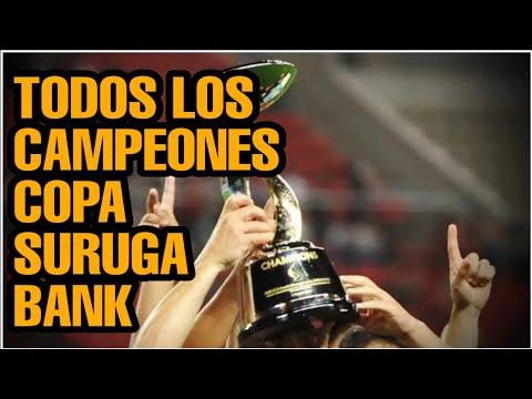 Todos los Campeones Copa Suruga Bank