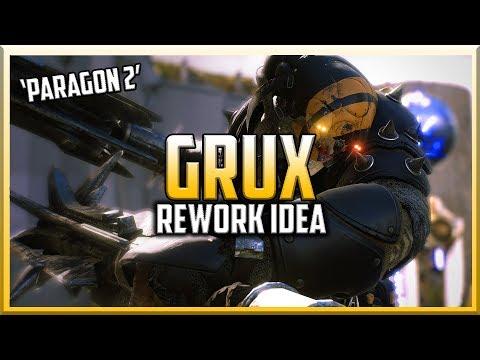 THE Control Bruiser Grux - 'Paragon 2' Rework Idea