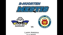 B-Nuorten Mestis RoKi vs. Karhu-Kissat Lappi Areena 7.3.2020