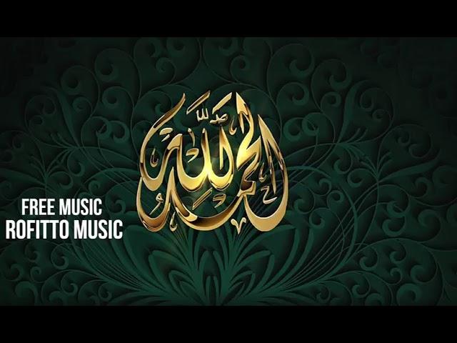 Islamic Music Background موسيقى بدون حقوق موسيقى دينية للمونتاج موسيقى رمضان للمونتاج Youtube
