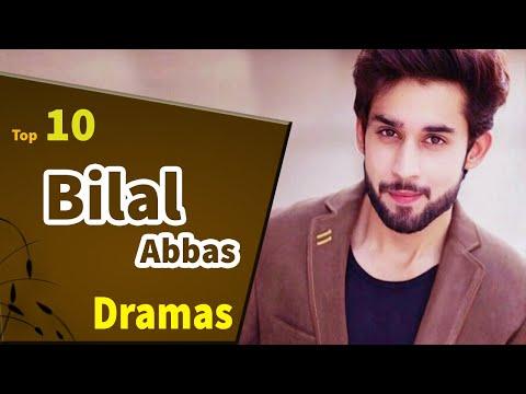 Top 10 Best Bilal Abbas Drama Serial List 2020 | New Bilal Abbas Dramas | Top Pakistani Dramas |B4U