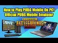 How to Play PUBG Mobile On PC! Official Tencent PUBG Mobile Emulator