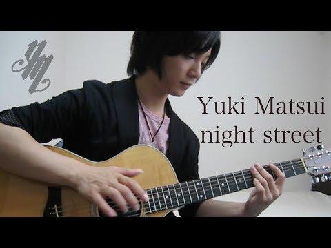 オリジナル曲『night street』(acoustic guitar solo)