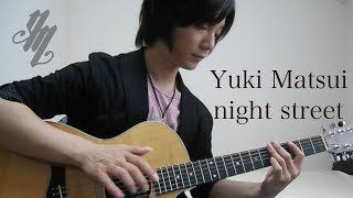オリジナル曲『night street』(acoustic guitar solo)