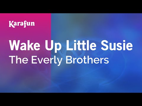 Karaoke Wake Up Little Susie - The Everly Brothers *