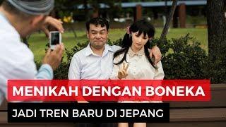 Tren <b>Pria</b> Jepang Menikah Dengan <b>Boneka</b>, Apa Rasanya?