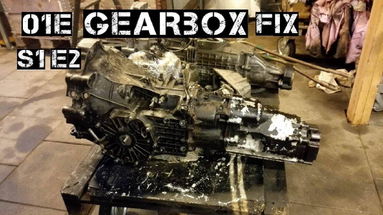 [S1 E2] 01e Gearbox Fix