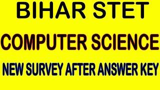 Survey, Bihar STET Computer Science Cut Off 2020, General, BC EBC, SC, EWS, Answer Key, STET Result