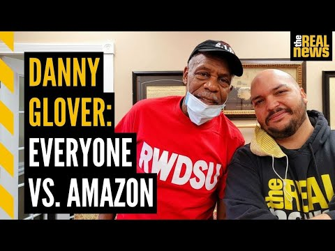 DANNY GLOVER: Why the fight against AMAZON in Bessemer matters
