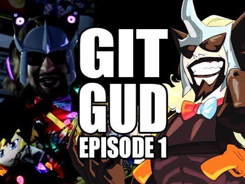 GIT GUD - Fighting Game Lingo (Episode 1)