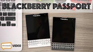 Обзор Blackberry Passport: черный квадрат из Канады