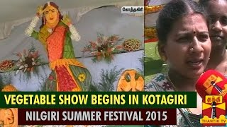 Nilgiri Summer Festival 2015 : Vegetable Show Begins In Kothagiri