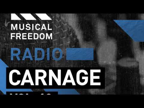 Musical Freedom Radio Episode 13: Carnage