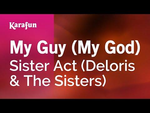 Karaoke My Guy (My God) - Sister Act *