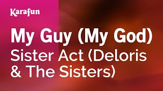 Karaoke My Guy (My God) - Sister Act *