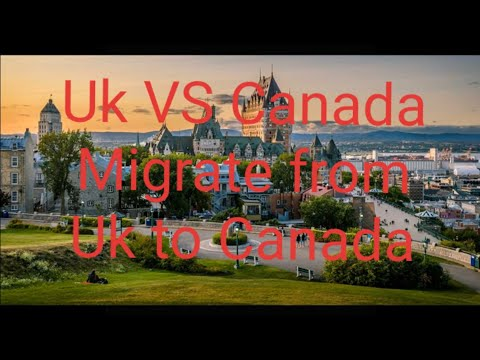 UK to Canada Migrate  _ Full Process Explained  for  Student Visa  _  UK to Canada  good   idea    _