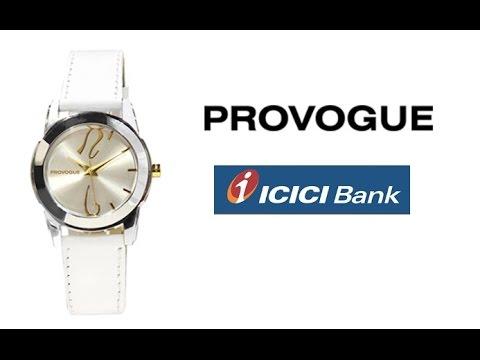 09b072e6d9e ICICI Bank Offers - Provogue Watch - YouTube
